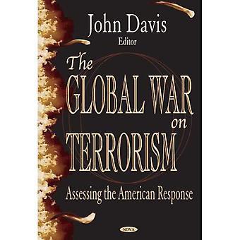 Der globale Krieg gegen den Terrorismus: Beurteilung der amerikanischen Reaktion