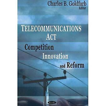 : Telekommunikation Wettbewerb, Innovation und Reform