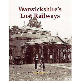 Warwickshire förlorade järnvägarna