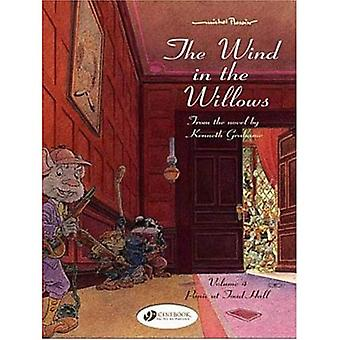 The Wind in the Willows: v. 4: Panic at Toad Hall
