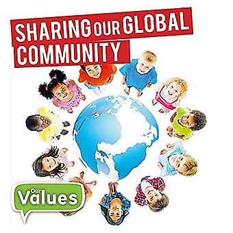 Sharing Our Global Community (Our Values - Level 2)
