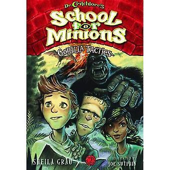 Gorilla Tactics: Book 2: Gorilla Tactics (Dr. Critchlore's School for Minions)