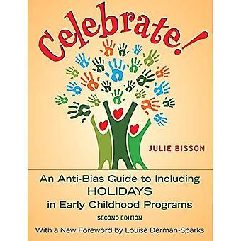 Fira!: en anti Bias Guide till inklusive helgdagar i tidig barndom program