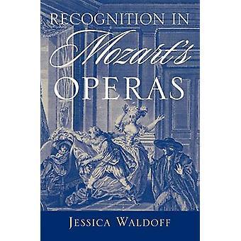 Reconhecimento em óperas de Mozart de Waldoff & Jessica