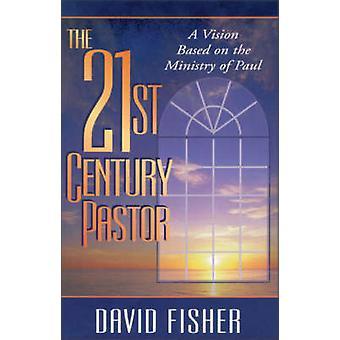 21. Jahrhunderts Pastor eine Vision, die auf der Grundlage der Ministry of Paul Fisher & David