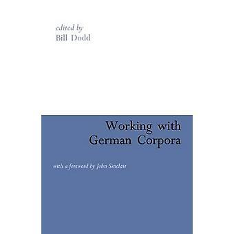 Arbeiten mit deutschen Korpora von Dodd & Bill
