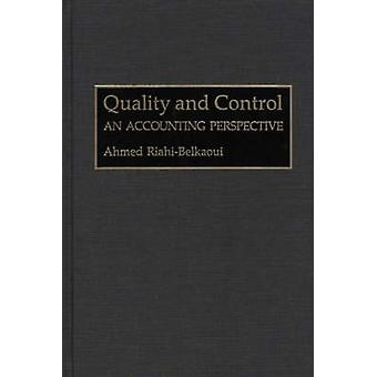 Quality and Control An Accounting Perspective by RiahiBelkaoui & Ahmed