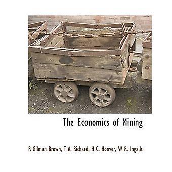 Økonomien i minedrift af Brown & R Gilman