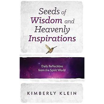 Graines de sagesse et d'Inspirations célestes par Klein & Kimberly