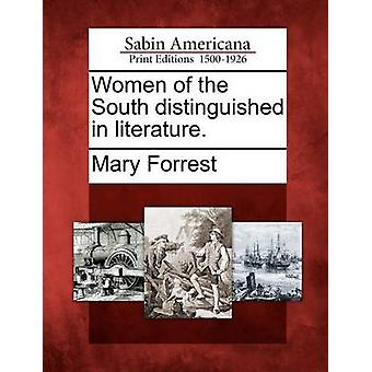Women of the South distinguished in literature. by Forrest & Mary