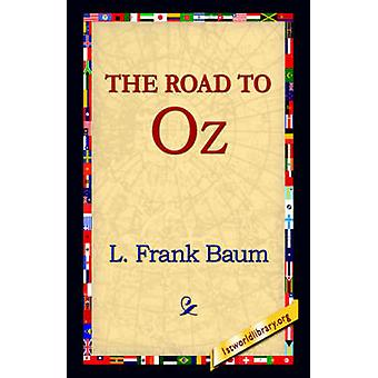 The Road to Oz by Baum & L. Frank