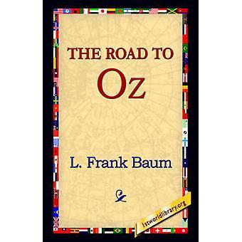 El camino a Oz por Baum y Frank L.