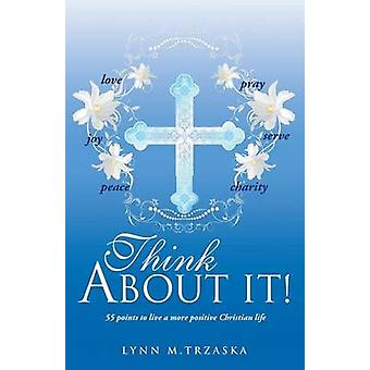 Think about It by Trzaska & Lynn M.