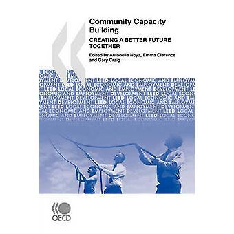Lokale økonomiske og sysselsetting utvikling LEED samfunnet kapasitetsbygging å skape en bedre fremtid sammen av OECD publisering