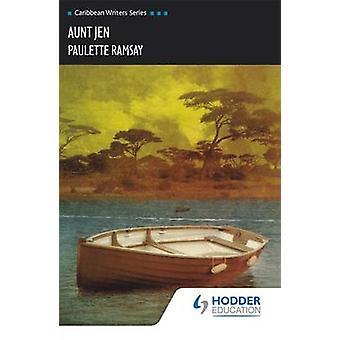 Aunt Jen by Paulette Ramsay - 9780435910129 Book