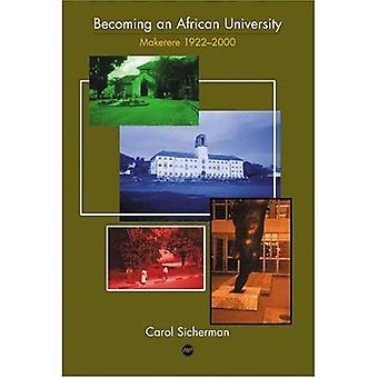 Att bli ett afrikanskt universitet: Makerere 1922-2000