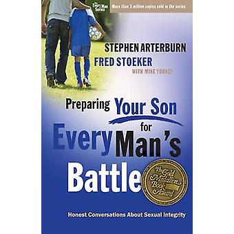 Preparing Your Son for Every Man's Battle - Honest Conversations About