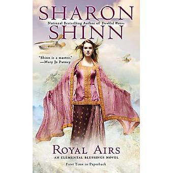 Royal Airs by Sharon Shinn - 9780425261729 Book