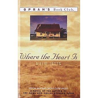 Where the Heart is by Billie Letts - 9780756902735 Book