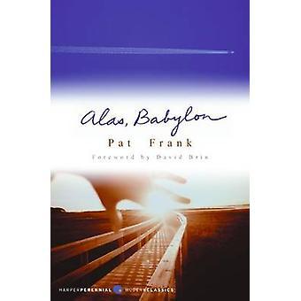 Alas - Babylon by Pat Frank - David Brin - 9780756958688 Book