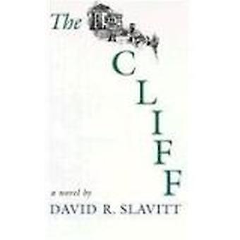 The Cliff by David R. Slavitt - 9780807117811 Book