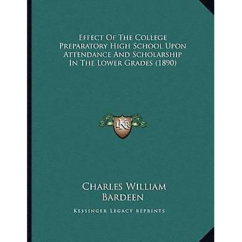 Effect of the College Preparatory High School Upon Attendance and Sch