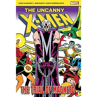 The Uncanny X-Men - The Trial of Magneto by Chris Claremont - John Rom