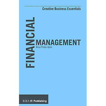 Financial Management by Brian Pinder-Ayres - 9781859466025 Book