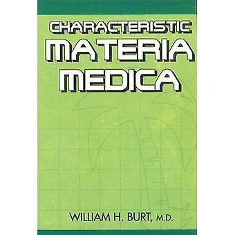 Characteristic Materia Medica by W.H. Burt - 9788170210085 Book