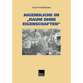 Jugendliche Im Raum Ohne Eigenschaften Eine Regionalanalyse Des Kreises Heinsberg Mit Garzweiler II by Frohnhofen & Achim