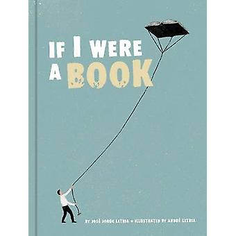 If I Were a Book by Andre Letria