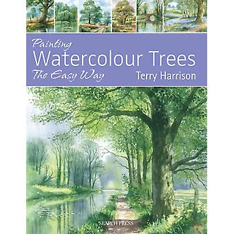 Painting Watercolour Trees the Easy Way: Brush with Watercolour 3 (Brush With Watercolours) (Paperback) by Harrison Terry