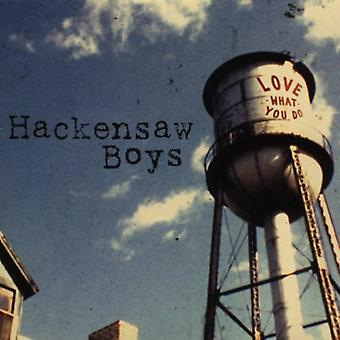 Hackensaw Boys - Love What You Do [CD] USA import