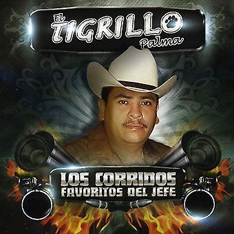 El Tigrillo Palma - Los Corridos Favoritos Del Jefe [CD] USA importerer