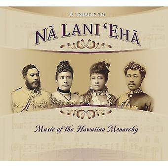 Hyldest til Na Lani Eha - musik af Hawaiian monarki [CD] USA importerer