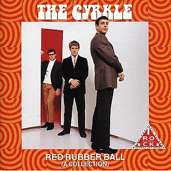 Cyrkle - Red Rubber Ball (a Collection) [CD] USA import