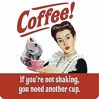 Koffie - als u niet bent schudden... Grappige dranken Mat / Coaster