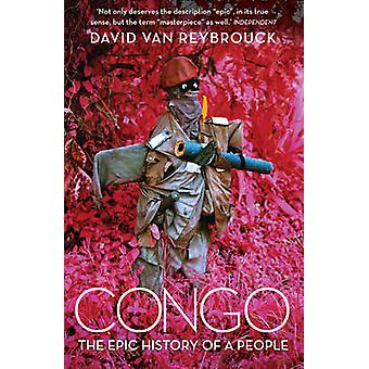 Congo - The Epic History of a People by David van Reybrouck - 97800075