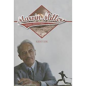 マービン ミラー - ロバート ・ f ・ バーク - 9780252038 によって野球革命