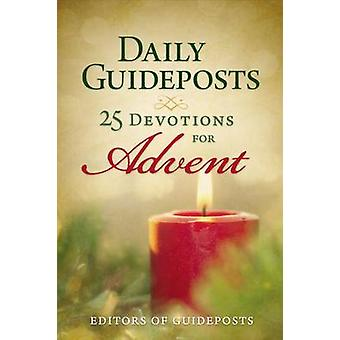 Daily Guideposts - 25 Devotions for Advent by Guideposts - 97803103492