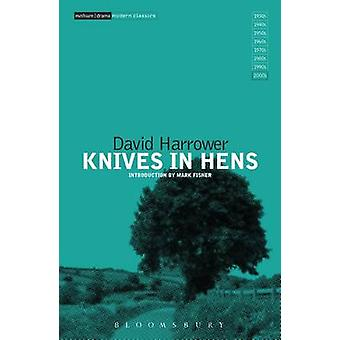 Knives in Hens by David Harrower - Mark Fisher - 9781472574312 Book