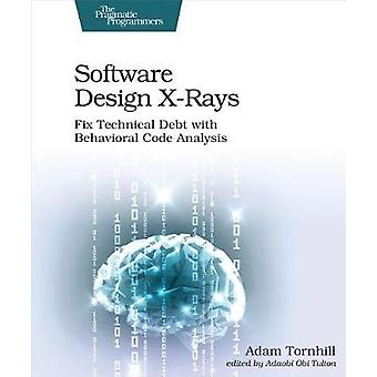 Software Design X-Rays by Adam Tornhill - 9781680502725 Book