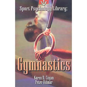 Gymnastics by Karen D. Cogan - Peter Vidmar - 9781885693174 Book