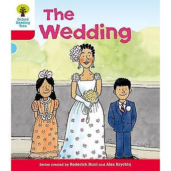 Oxford Reading Tree - Level 4 - More Stories A - the Wedding by Roderick