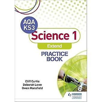 AQA Key Stage 3 Science 1 'Extend' Practice Book by Cliff Curtis - 97