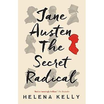Jane Austen - le Secret Radical par Helena Kelly - livre 9781785781162