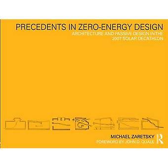 Präzedenzfälle im Null-Energie-Design - Architektur und passiven Design in