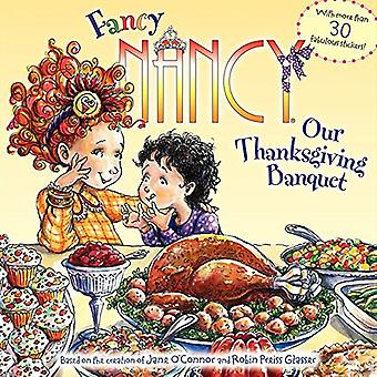 Fancy Nancy: Onze Thanksgiving feestzaal
