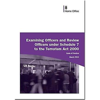 Code of Practice for Examining Officers and Review Officers Under Schedule 7 to the Terrorism Act 2000