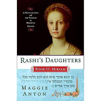 Rashis döttrar, boka II: Miriam